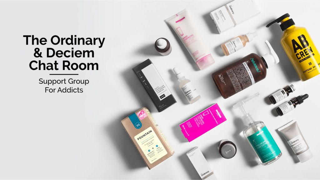 The Ordinary & Deciem Chat Room Facebook Group