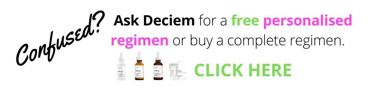 ask Deciem for a regimen