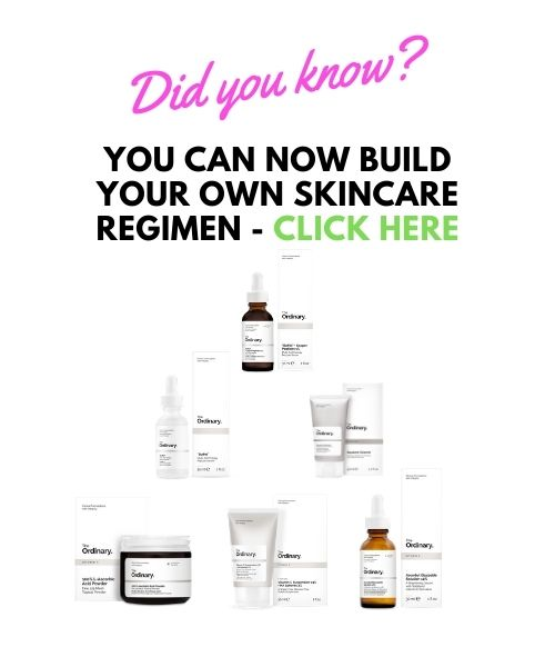 The Ordinary Skincare Regimen Builder