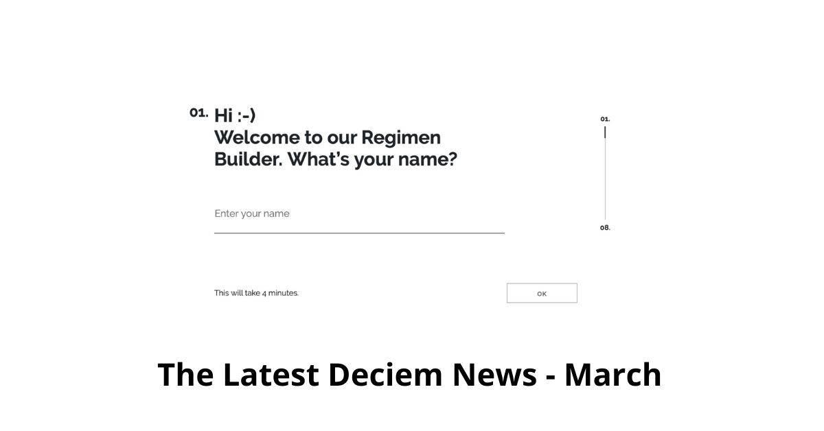 Latest Deciem News
